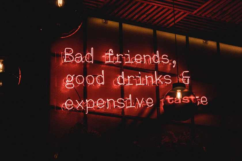neon-bad-friends-good-drink-expensive